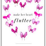 make her ♥ flutter.