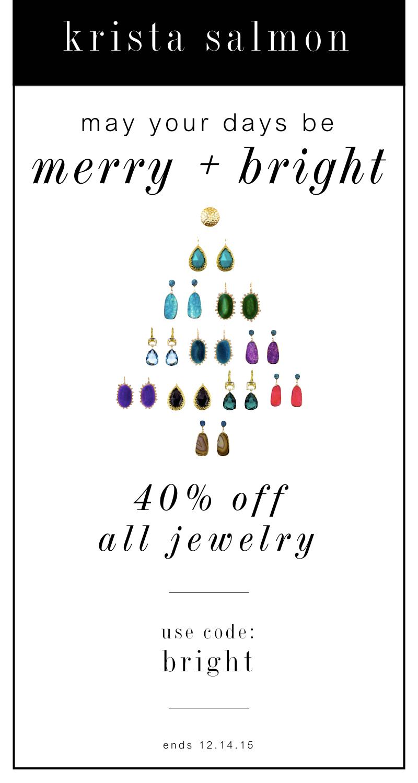 40% off all jewelry     Krista Salmon